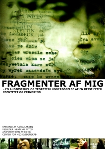 Fragments of Me, a dissertation about memories (SDU)